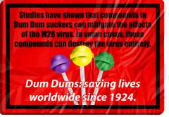 Could Dum Dums Be the Answer?
