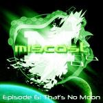 MisCast Ep 06: That's No Moon!