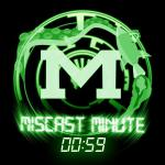 MisCast Minute 1.5.12